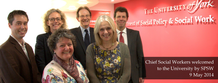 From left to right: Me, Isabelle Trowler (CSW for Children & Families), Lyn Romeo (CSW for Adults), Nick Ellison (Head of SPSW Department), Pat Walton (MA Social Work Director) and Koen Lamberts (Vice-Chancellor, University of York)